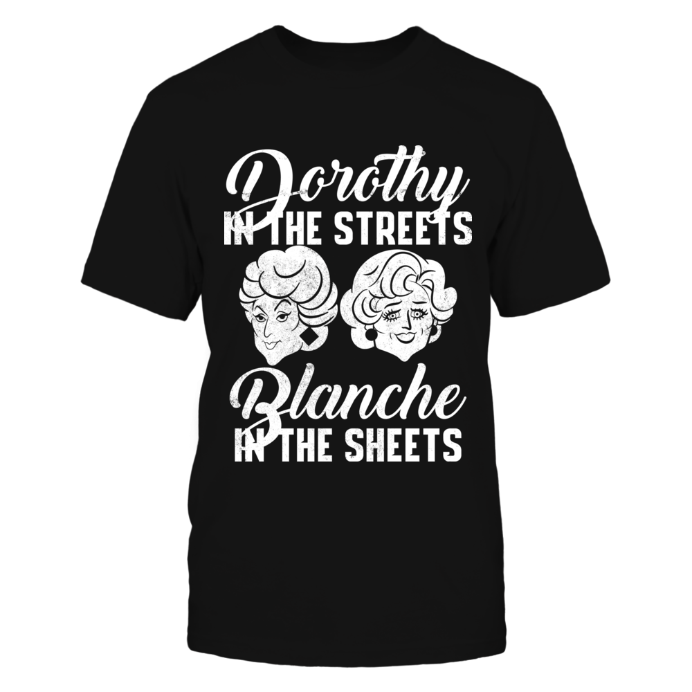 TShirt Hoodie Dorothy In The Streets Blanche In The Streets FanPrint