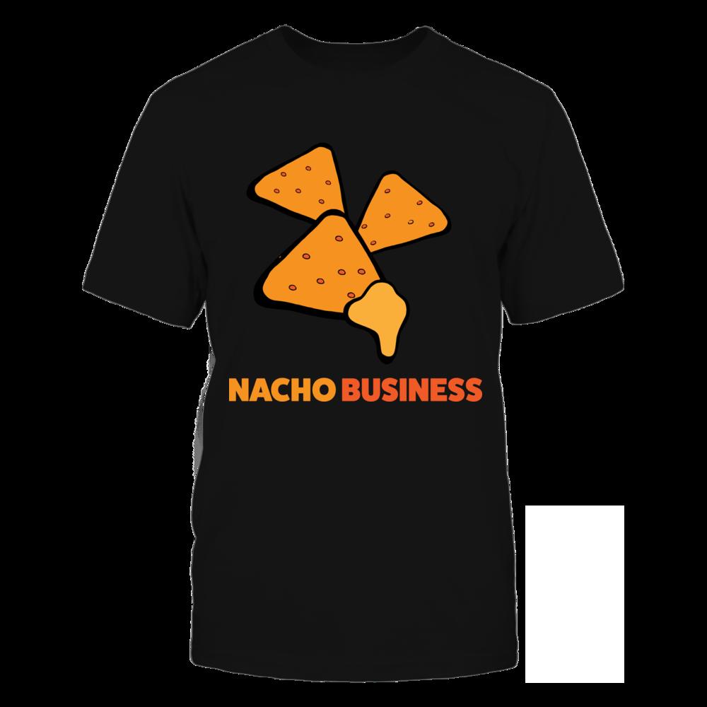 TShirt Hoodie Comical Tee Shirt For Nacho Lovers This Is Nacho Business FanPrint
