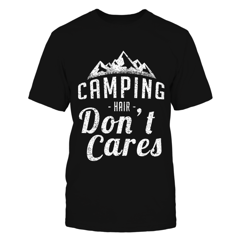 TShirt Hoodie Camping Hair Don't Cares Tshirt FanPrint