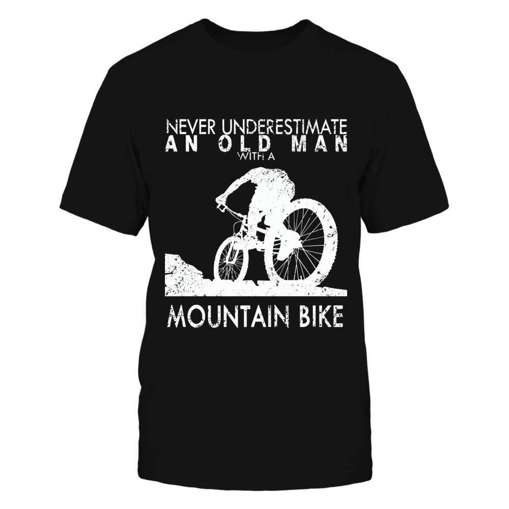 TShirt Hoodie Never Underestimate An Old Man With A Mountain Bike FanPrint
