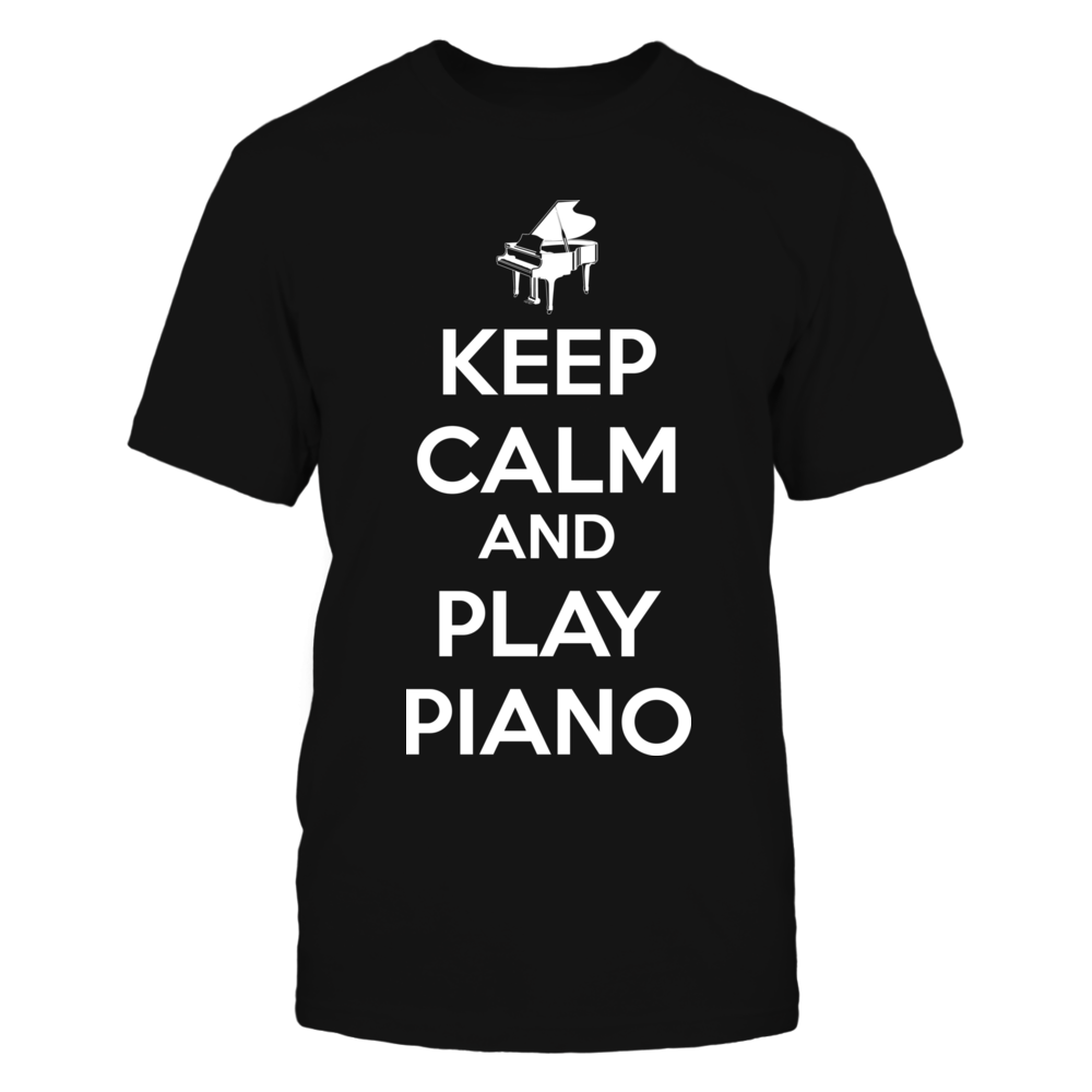 TShirt Hoodie Keep Calm And Play Piano FanPrint