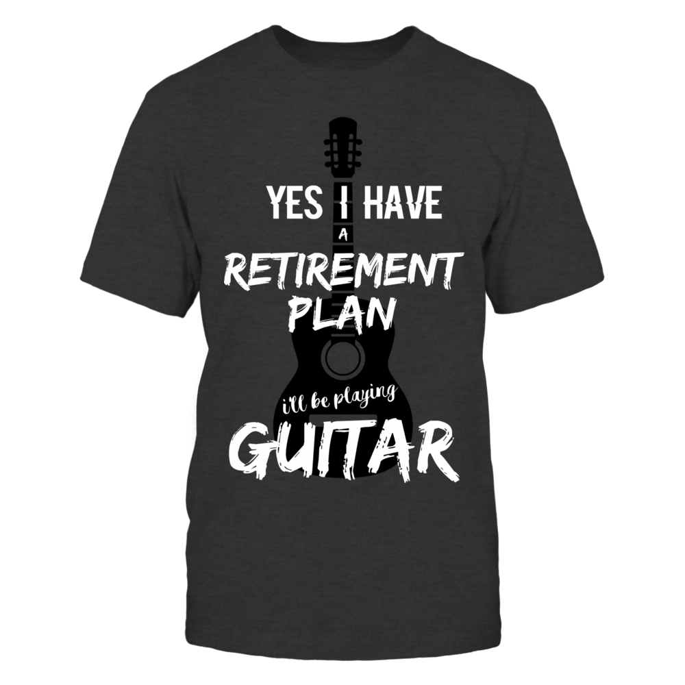 TShirt Hoodie Yes I Have A Retirement Plan I'll Be Playing Guitar Graphic Tee FanPrint