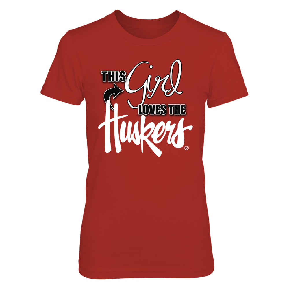 Nebraska Huskers Apparel - This Girl Loves the Huskers Front picture