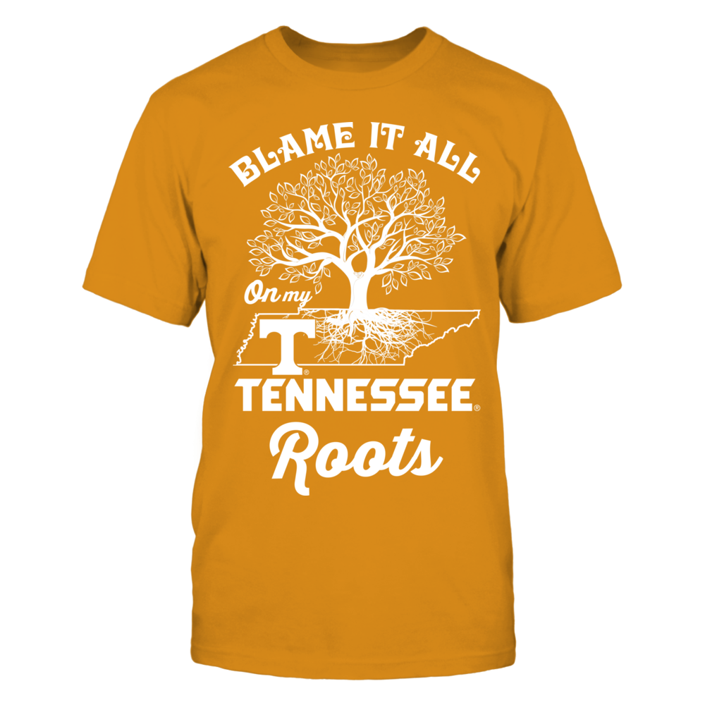 Tennessee Volunteers - Blame It All On My Roots Front picture