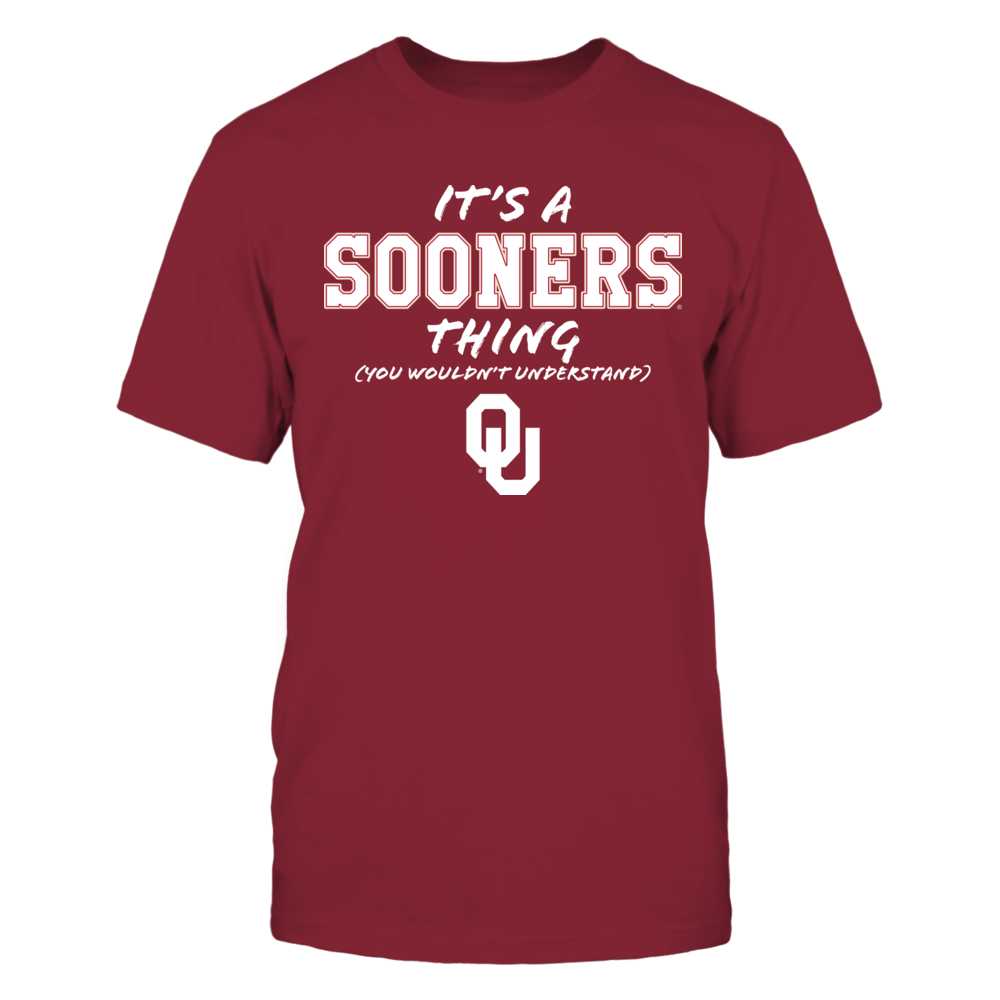 It's a Sooners Thing - You Wouldn't Understand Front picture