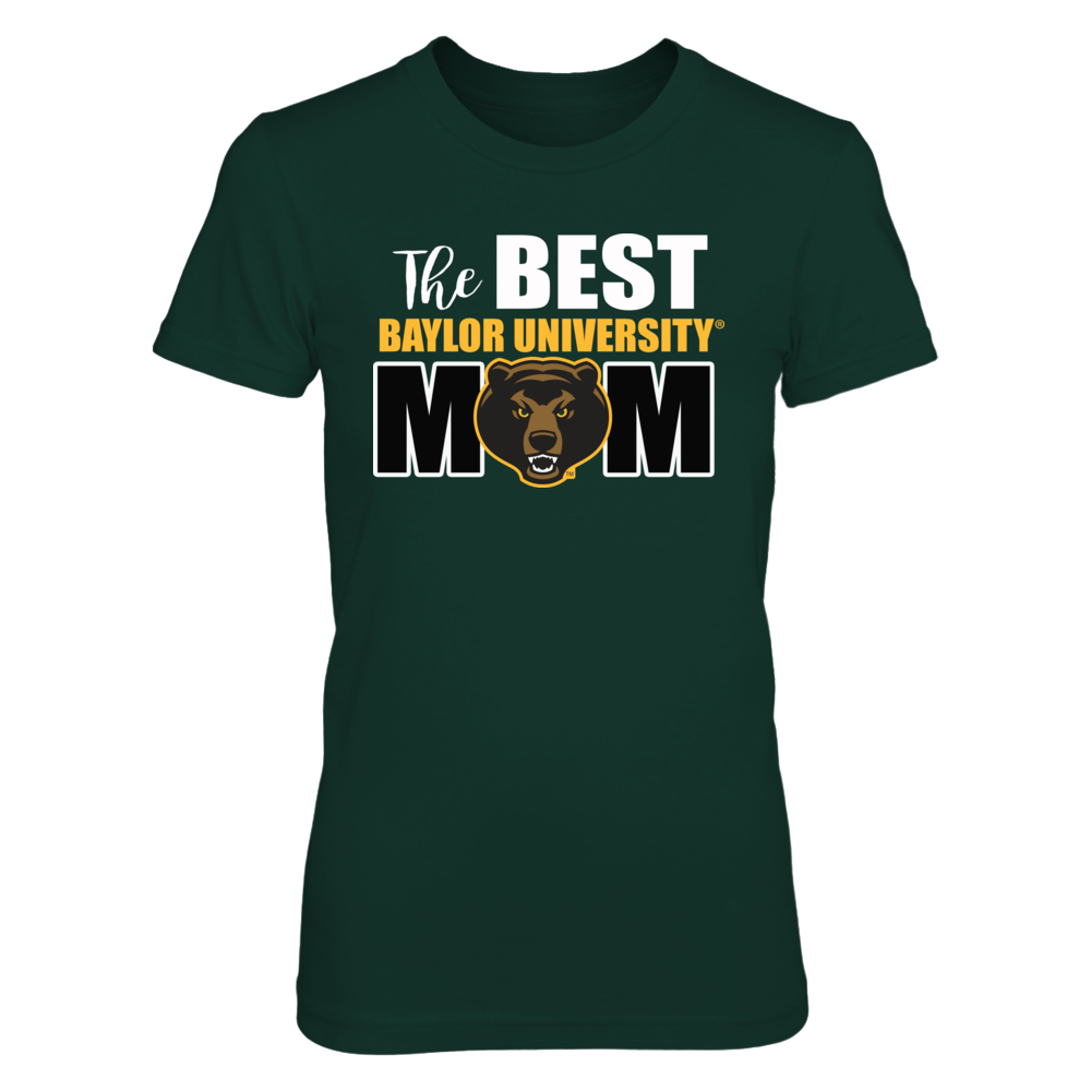 Baylor Bears Baylor University Shirts - The Best Baylor Bear Mom FanPrint