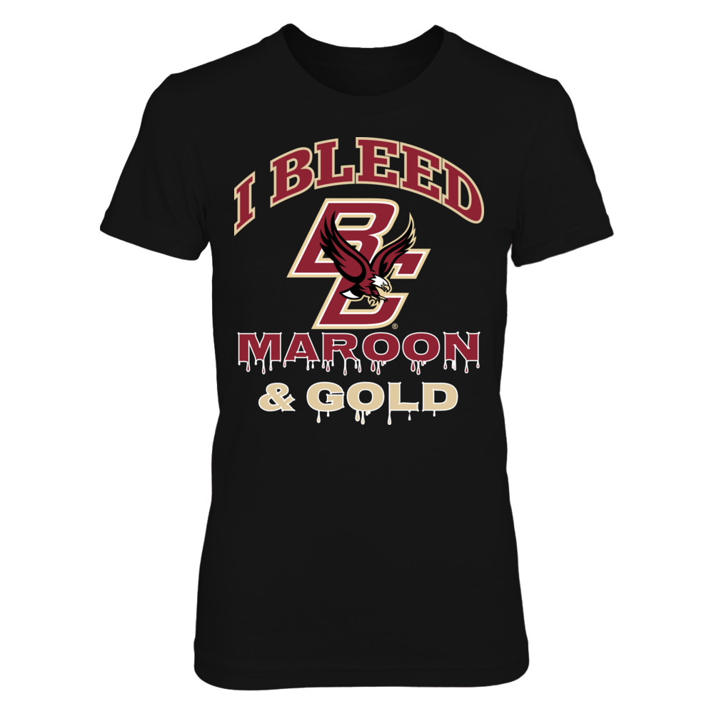 I Bleed Boston College Maroon & Gold Front picture