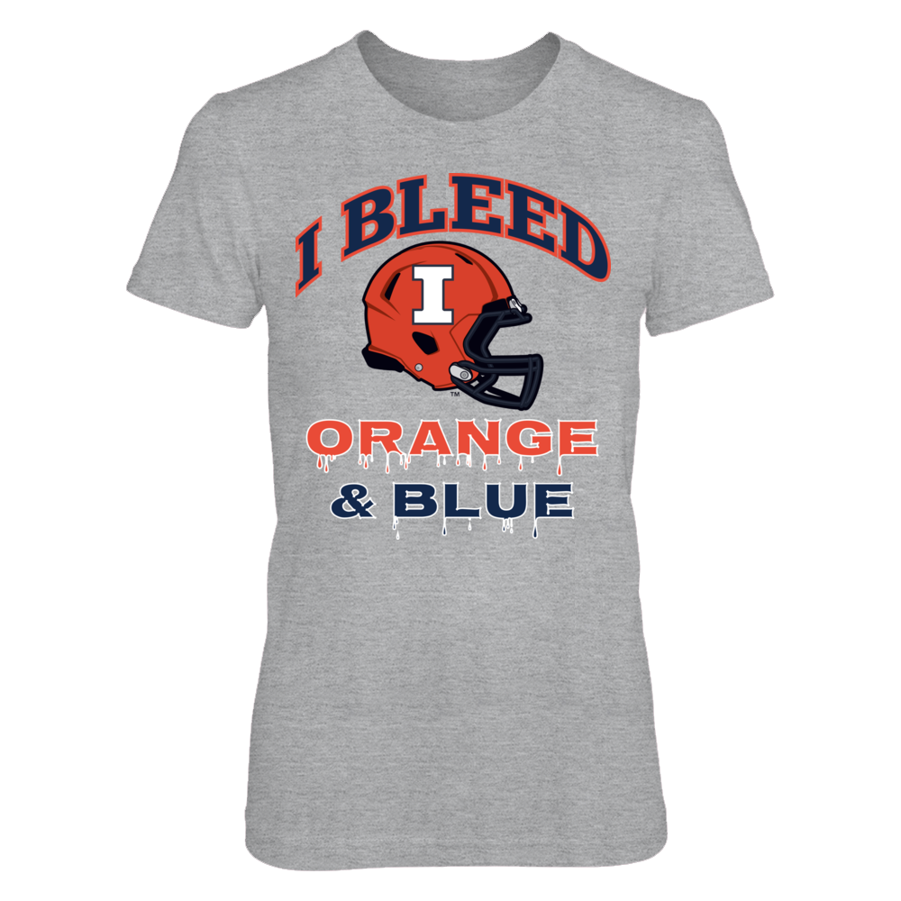 I Bleed Illini Orange and Blue! Front picture