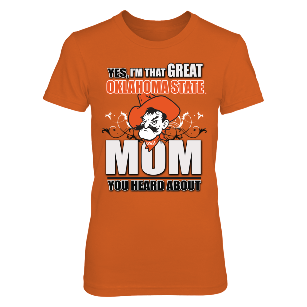 Oklahoma State University - Great Mom Shirts Front picture