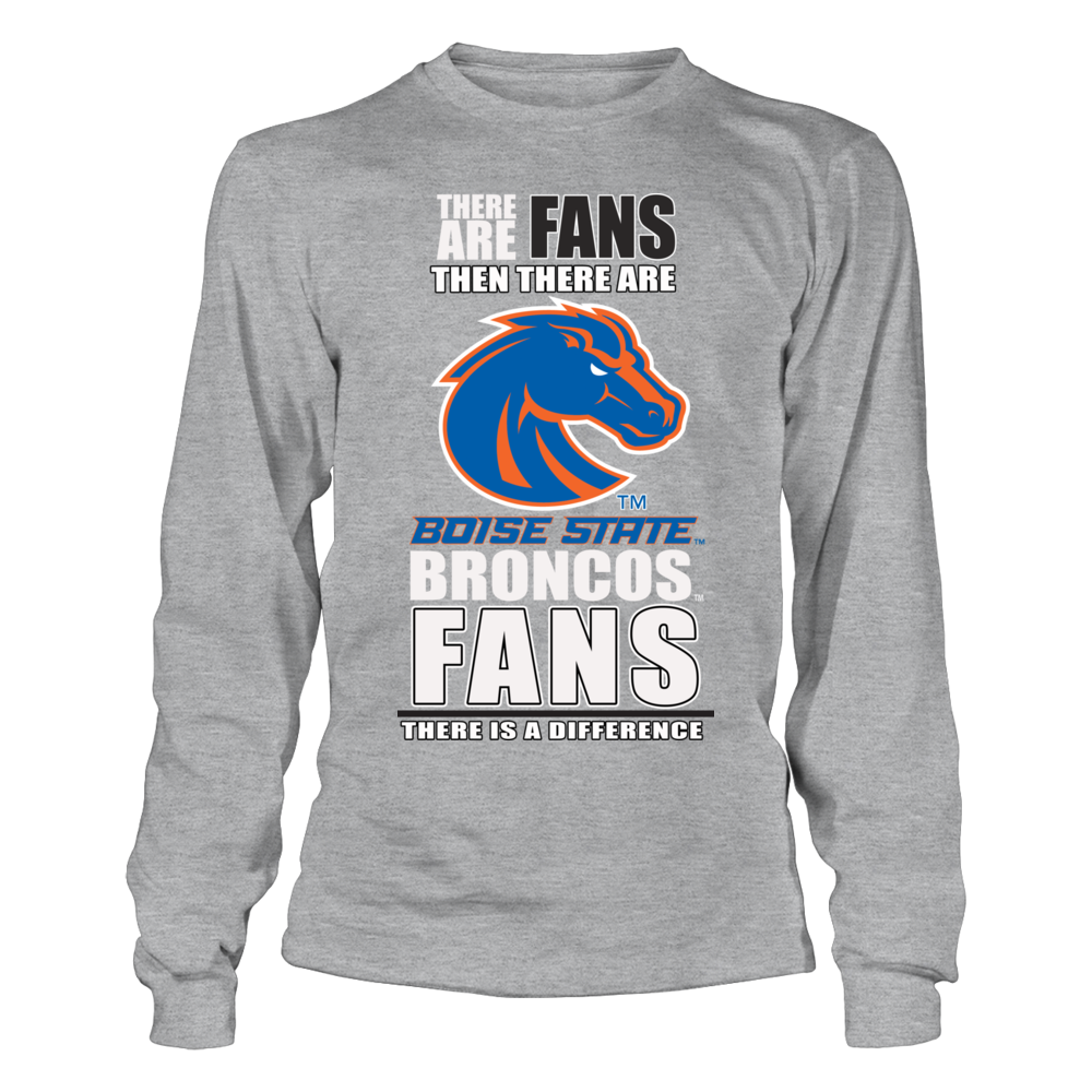 Boise State Broncos Fans - There is a Difference Front picture