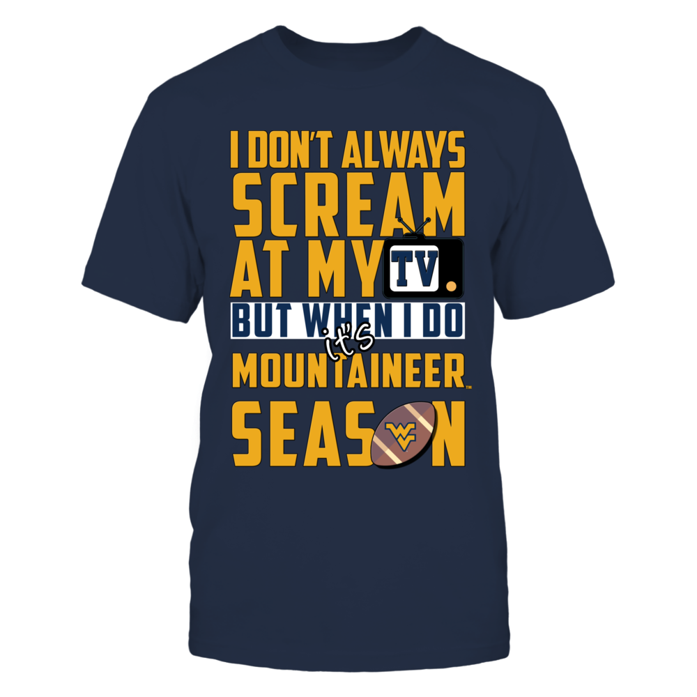 West Virginia Mountaineers, It's Mountaineers Season Front picture