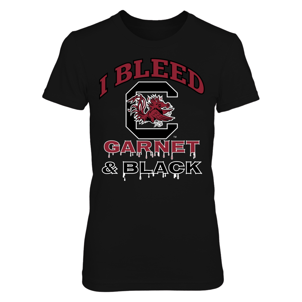 I Bleed South Carolina Garnet and Black! Front picture