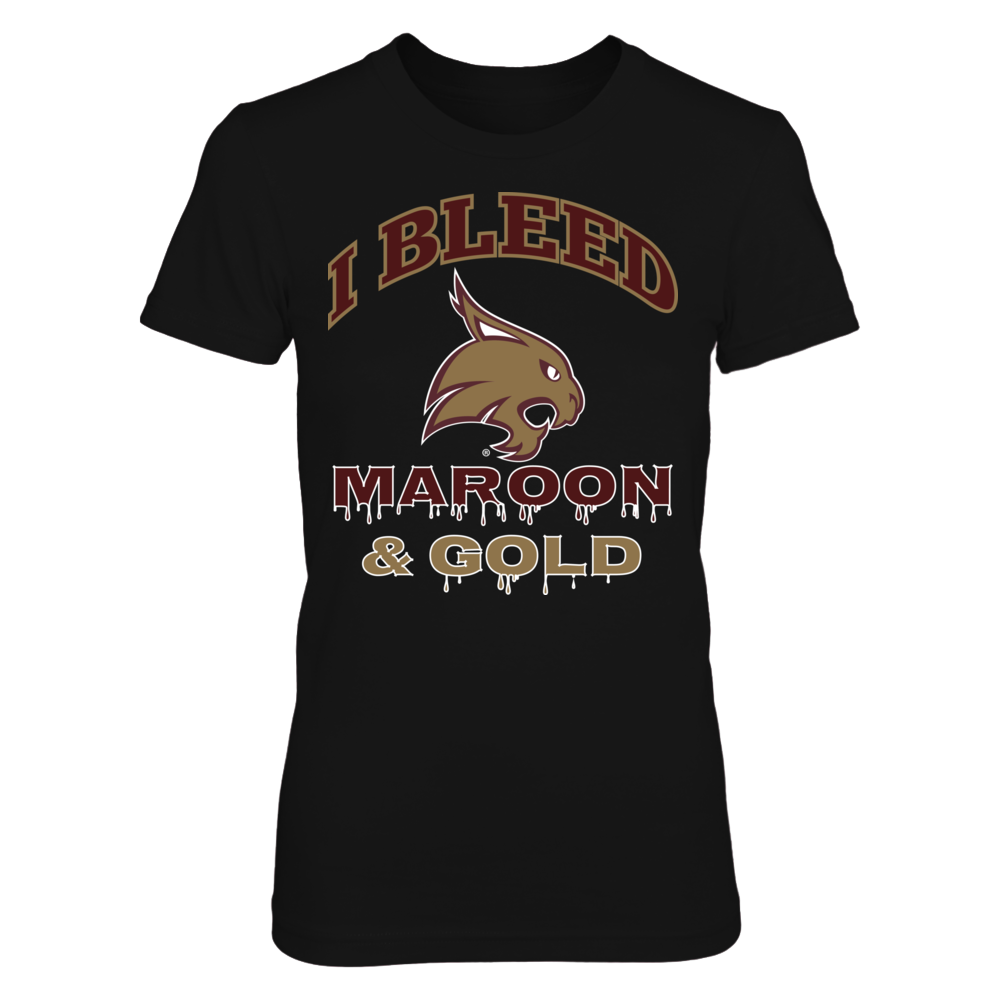 Texas State Bobcats I Bleed Texas State Maroon and Gold! FanPrint
