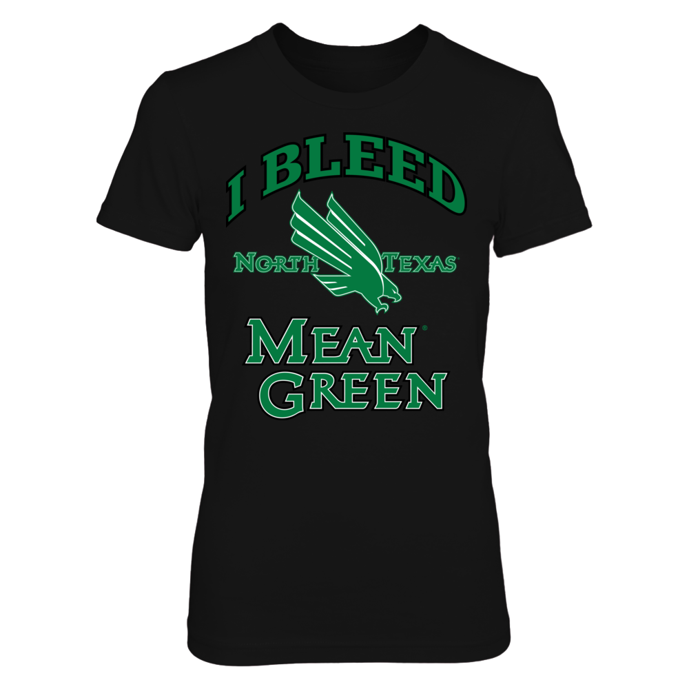 I Bleed Mean Green! Front picture