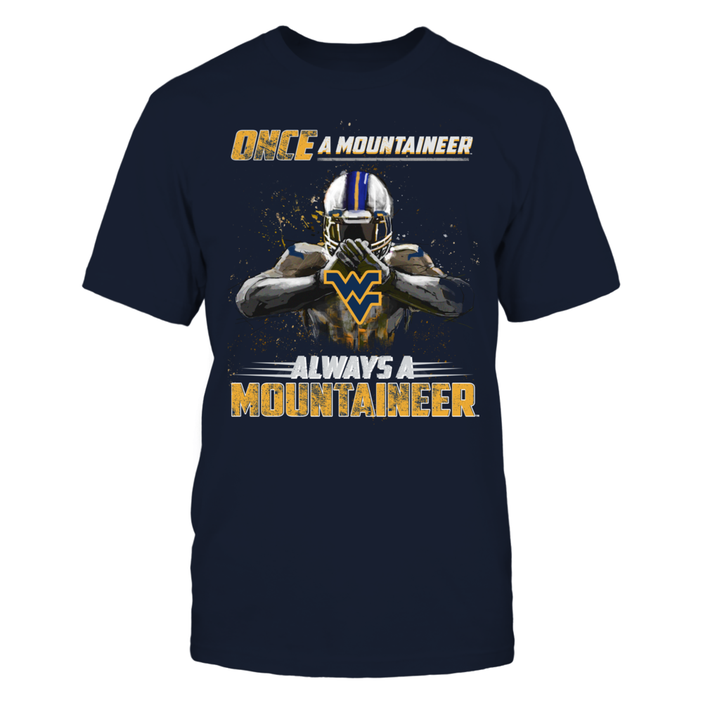 West Virginia Mountaineers - Once a Mountaineer, always a Mountaineer Front picture