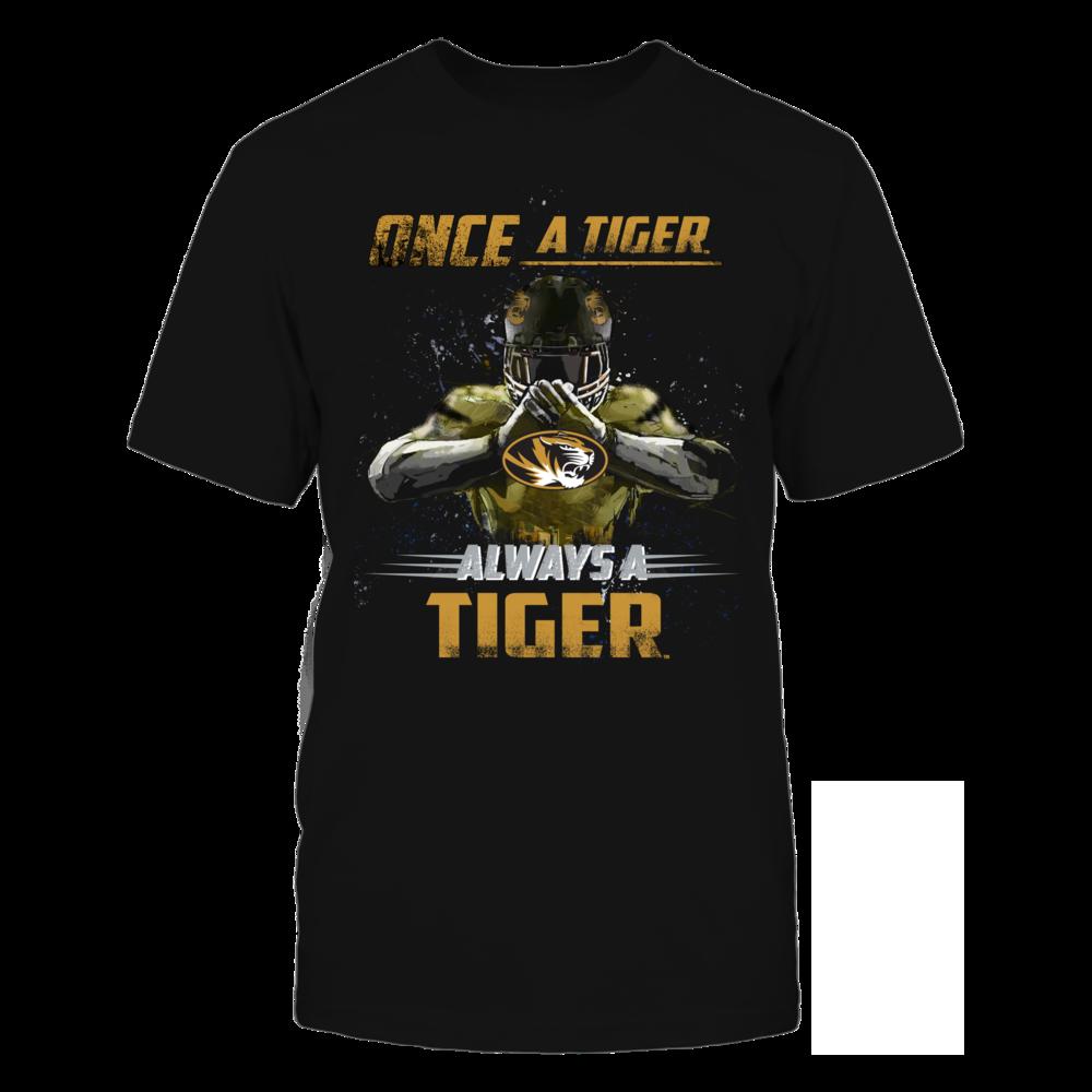 Mizzou Tigers - Once a Mizzou Tiger Always a Mizzou Tiger Front picture