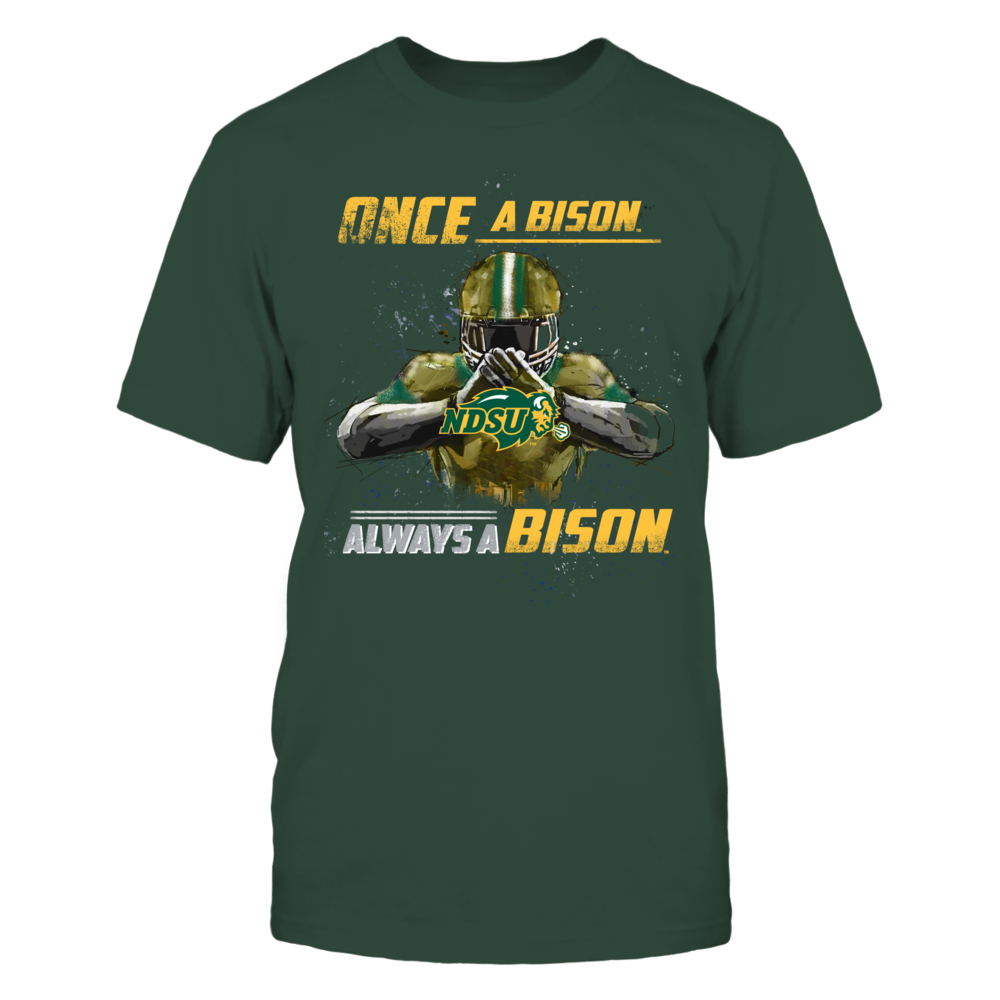 North Dakota State Bison - Once a Bison Always a Bison Front picture