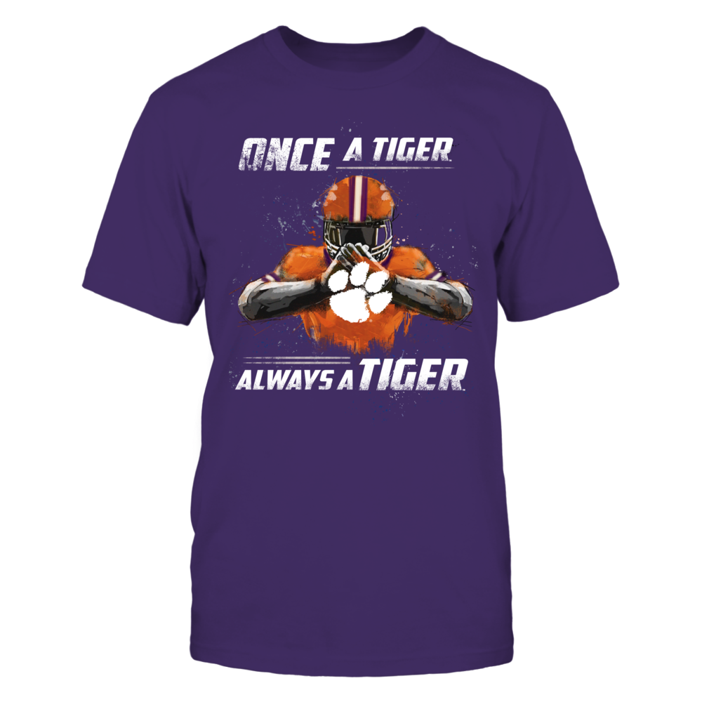 Clemson Tigers - Once a Tiger, Always a Tiger Front picture