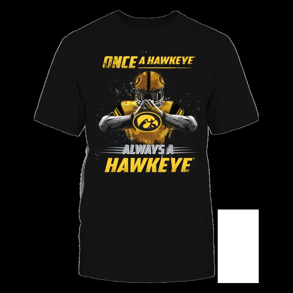 Iowa Hawkeyes - Once a Hawkeye, Always a Hawkeye Front picture