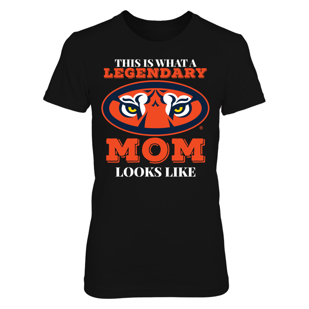 Auburn Tigers This is What a Legendary Auburn Tigers Mom Looks Like Officially Licensed Auburn Fan Gear FanPrint