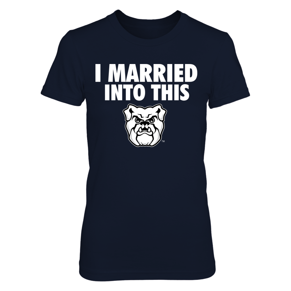 Butler Bulldogs - I Married Into This Front picture