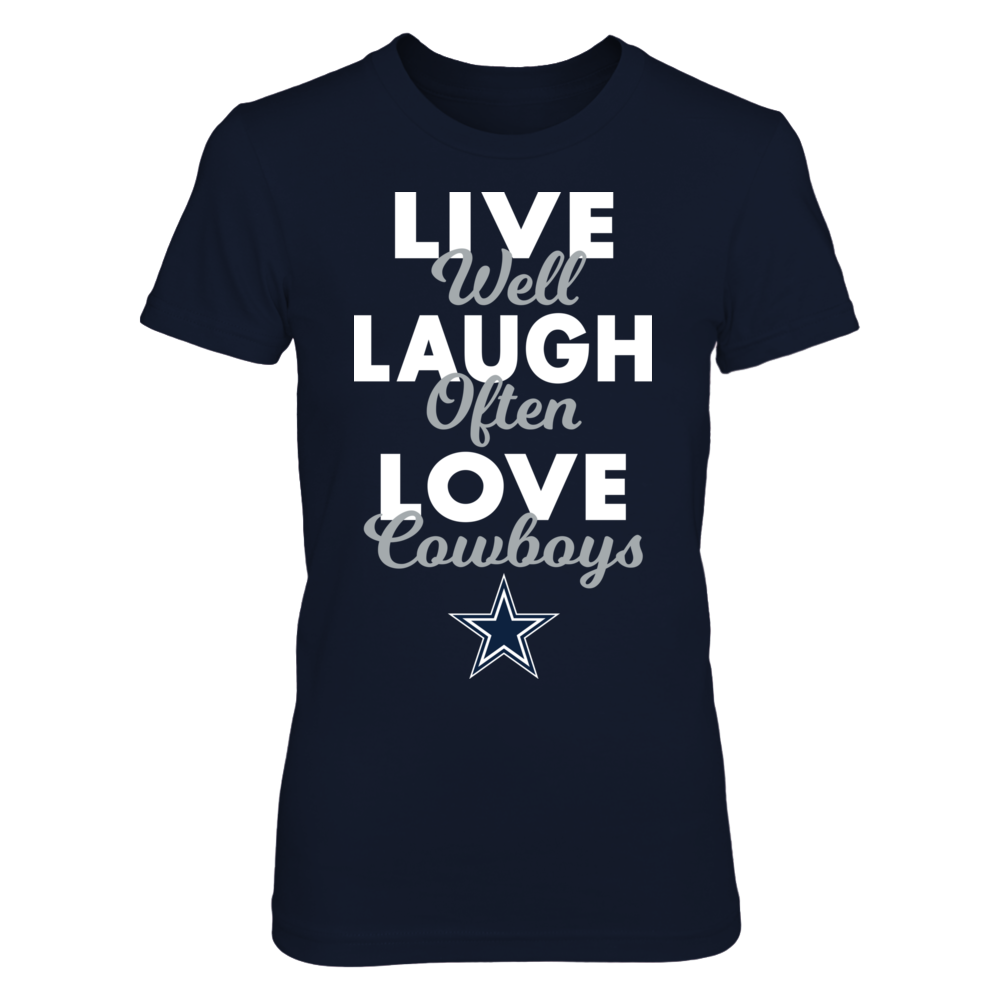 Dallas Cowboys - Live Well, Laugh Often, Love Cowboys Front picture