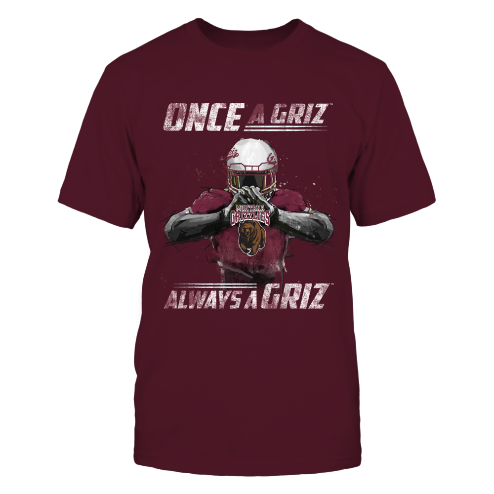 Montana Grizzlies - Once a Griz, Always a Griz Front picture