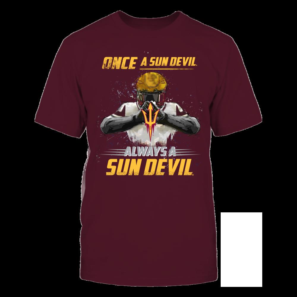 Arizona State Sun Devils - Once a Sun Devil, Always a Sun Devil Front picture