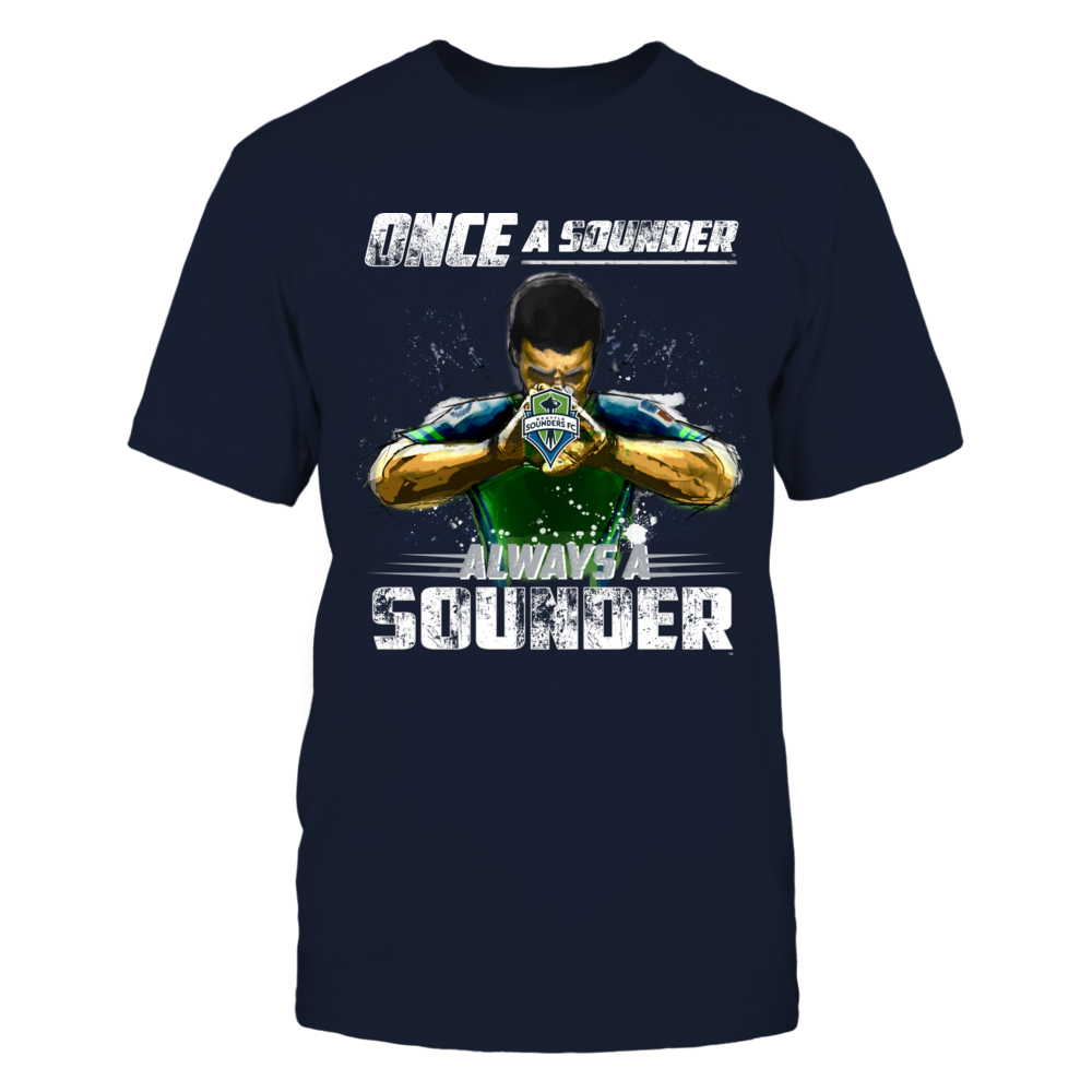 Seattle Sounder FC - Once a Sounder, Always a Sounder Front picture