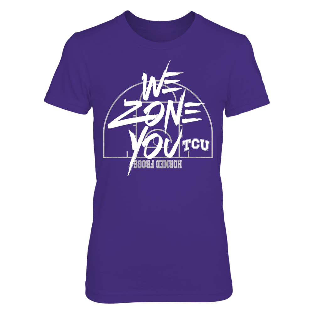 TCU Horned Frogs - We Zone You Front picture