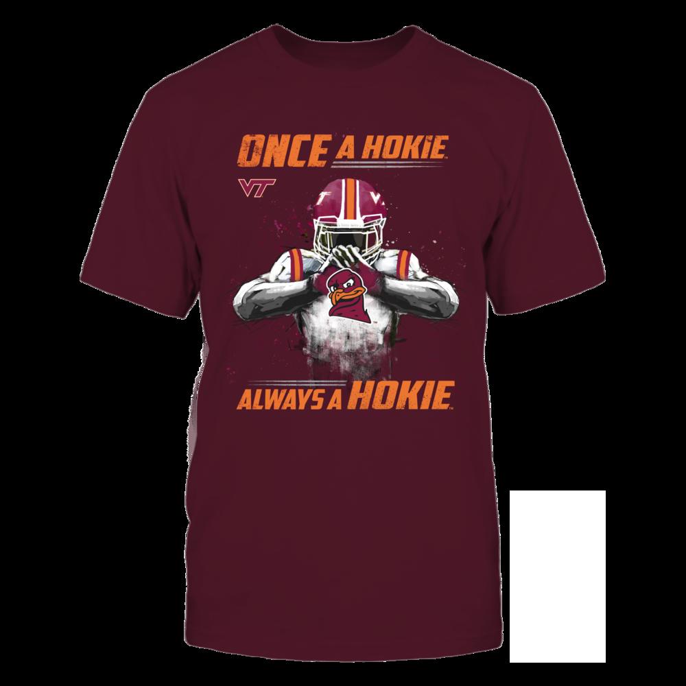 Virginia Tech Hokies - Once a Hokie, Always a Hokie Front picture