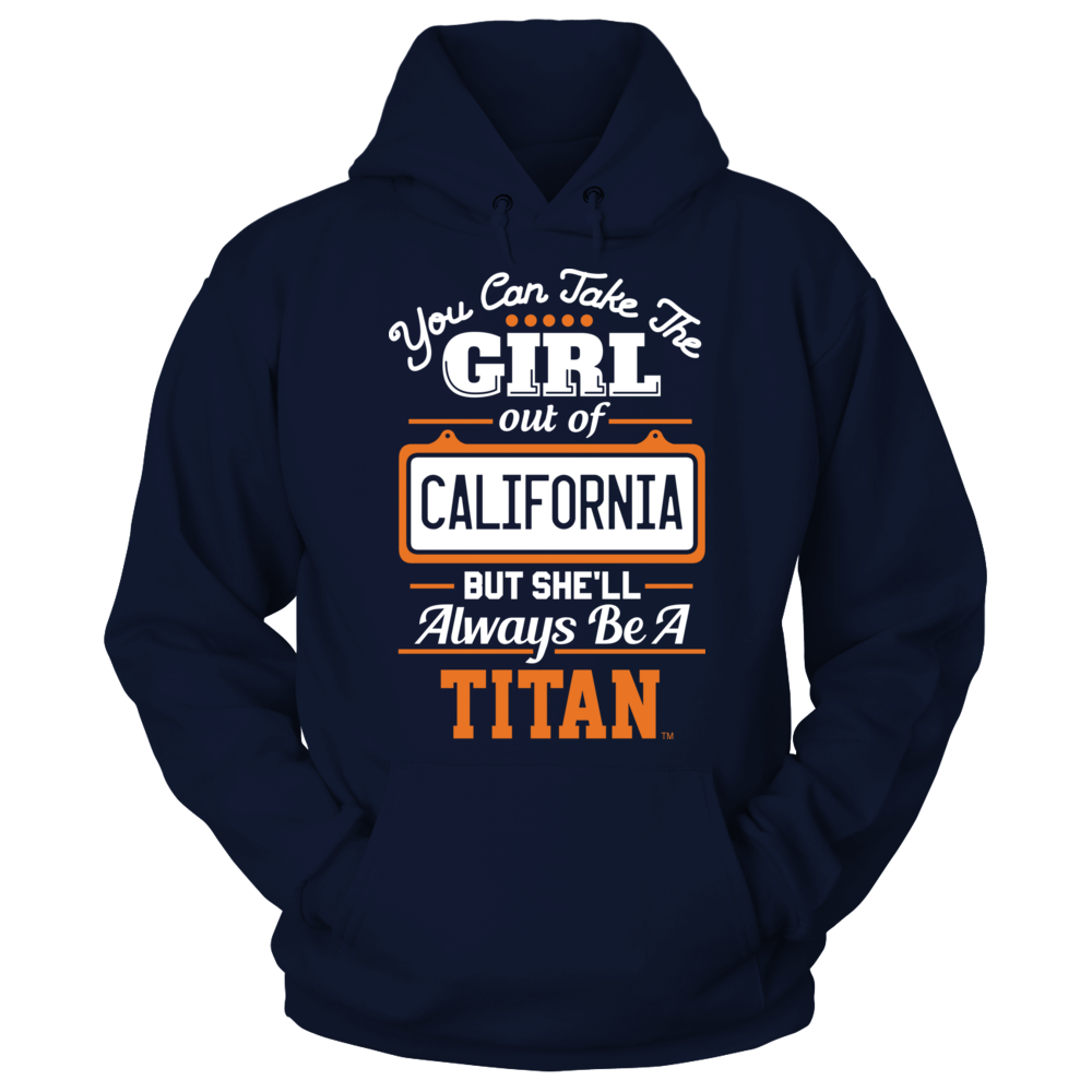 Cal State Fullerton Titans Take The Girl Out But She'll Always Be - Cal State Fullerton Titans FanPrint