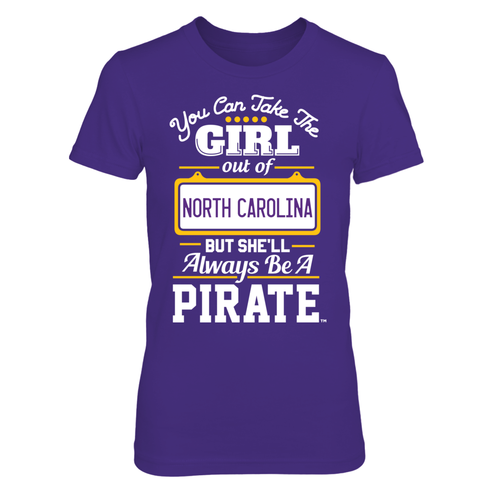 East Carolina Pirates Take The Girl Out But She'll Always Be - East Carolina Pirates FanPrint