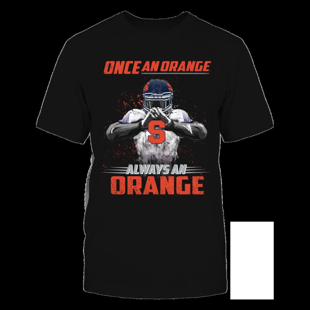 Syracuse Orange - Once an Orange, Always an Orange Front picture
