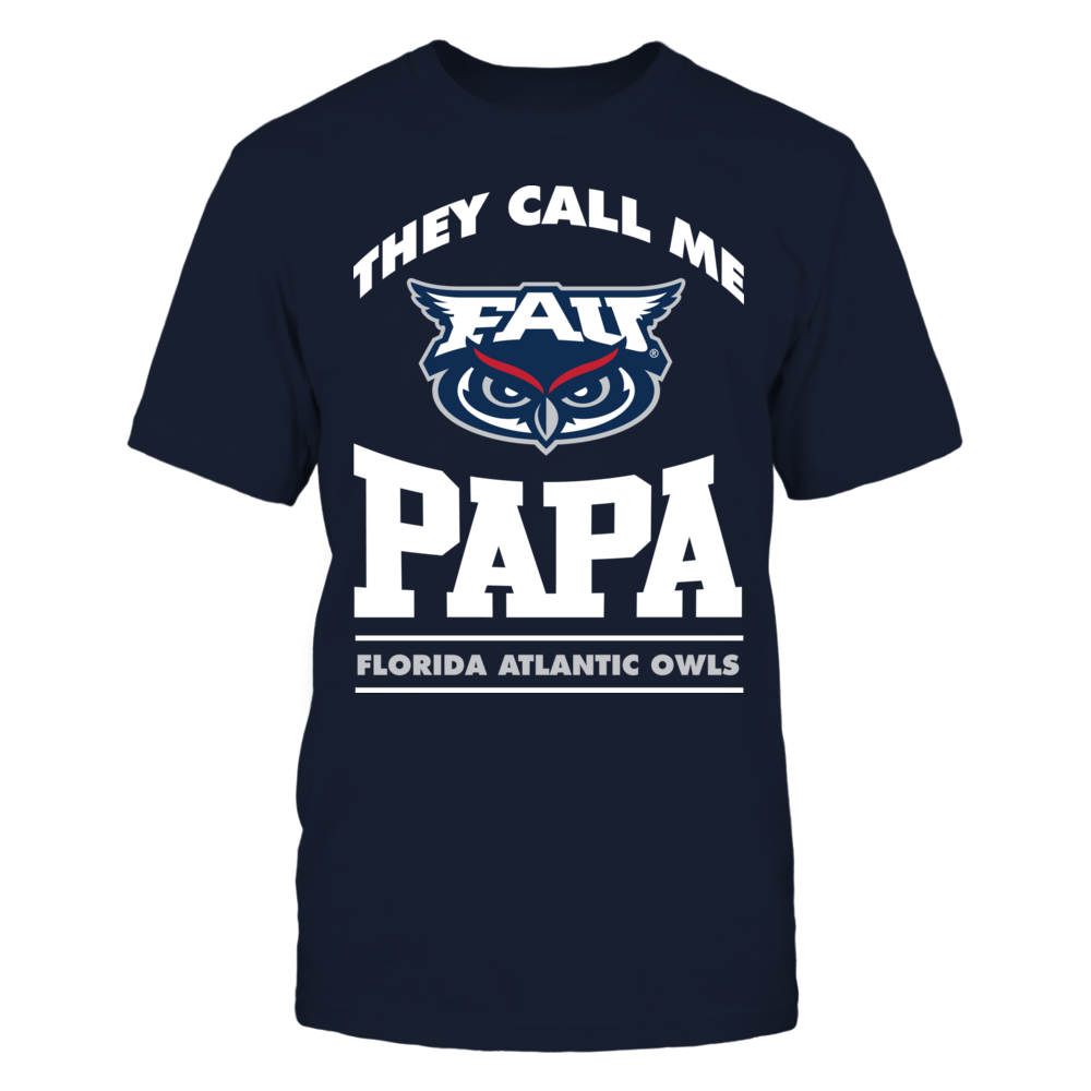 Florida Atlantic Owls They Call Me Papa - Florida Atlantic Owls FanPrint