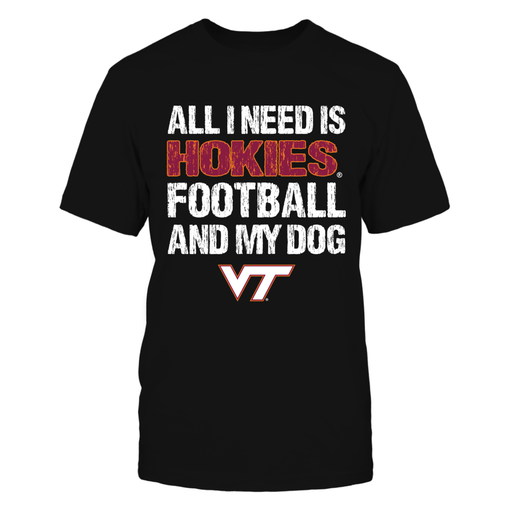 Virginia Tech Hokies - All I Need Front picture
