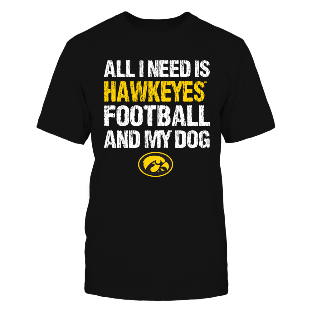 Iowa Hawkeyes - All I Need Front picture