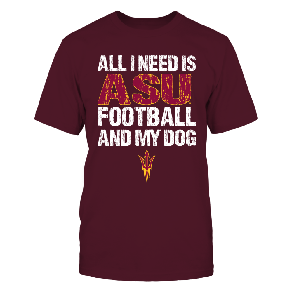 Arizona State Sun Devils - All I Need Front picture