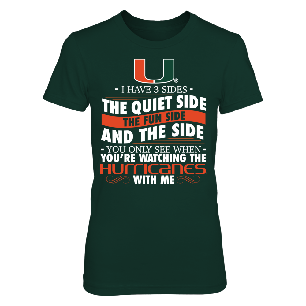 I Have 3 Sides - Miami Hurricanes Front picture