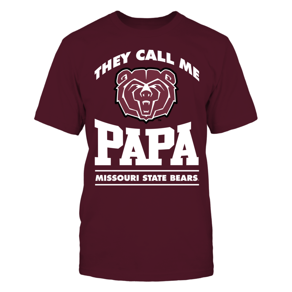 Missouri State Bears They Call Me Papa - Missouri State Bears FanPrint