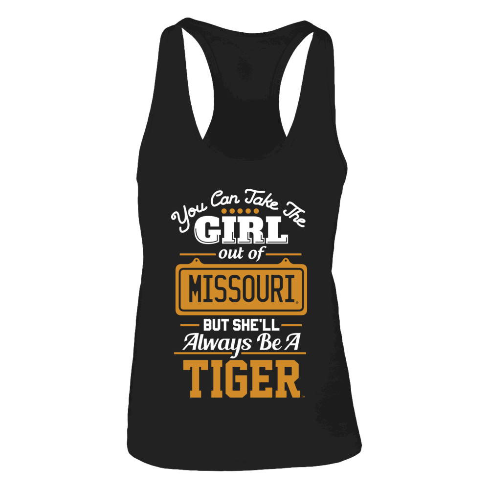 Take The Girl Out But She'll Always Be - Mizzou Tigers Front picture