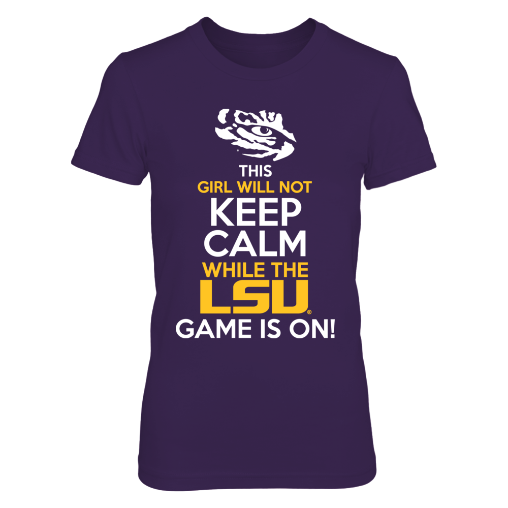 Will Not Keep Calm LSU Front picture