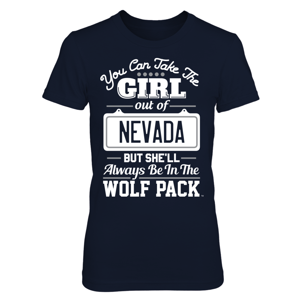 Nevada Wolf Pack Take The Girl Out But She'll Always Be - Nevada Wolf Pack FanPrint