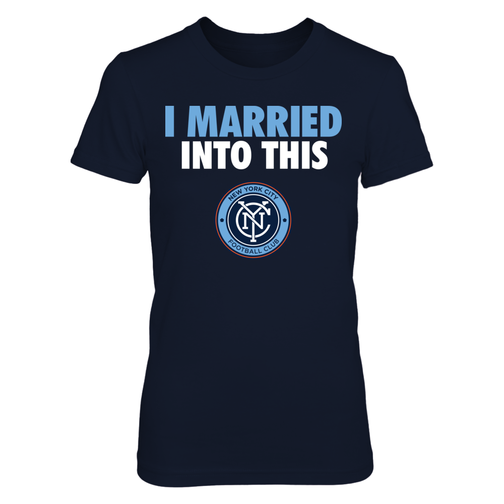 New York City FC - I Married Into This Front picture