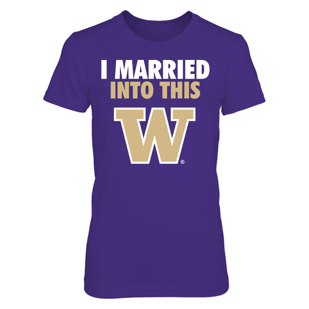 Married Into This - Washington Huskies Front picture