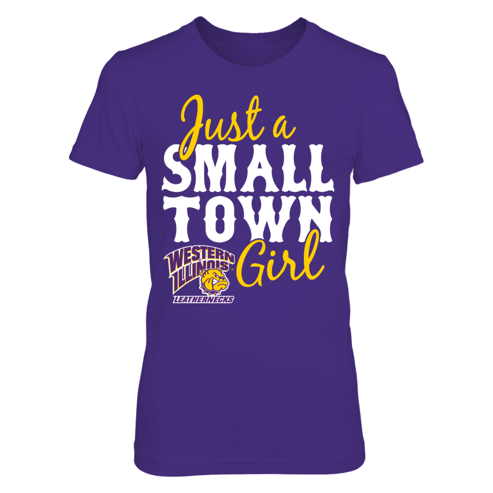 Western Illinois Leathernecks Just A Small Town Girl - Western Illinois Leathernecks FanPrint