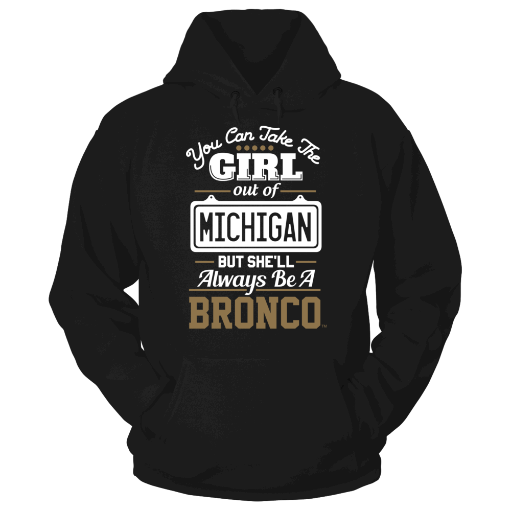 Western Michigan Broncos Take The Girl Out But She'll Always Be - Western Michigan Broncos FanPrint