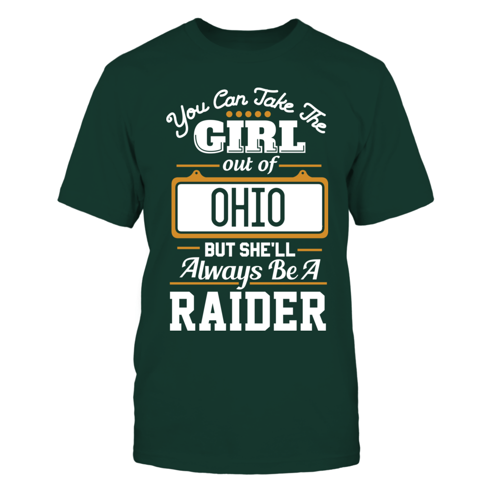Take The Girl Out But She'll Always Be - Wright State Raiders Front picture
