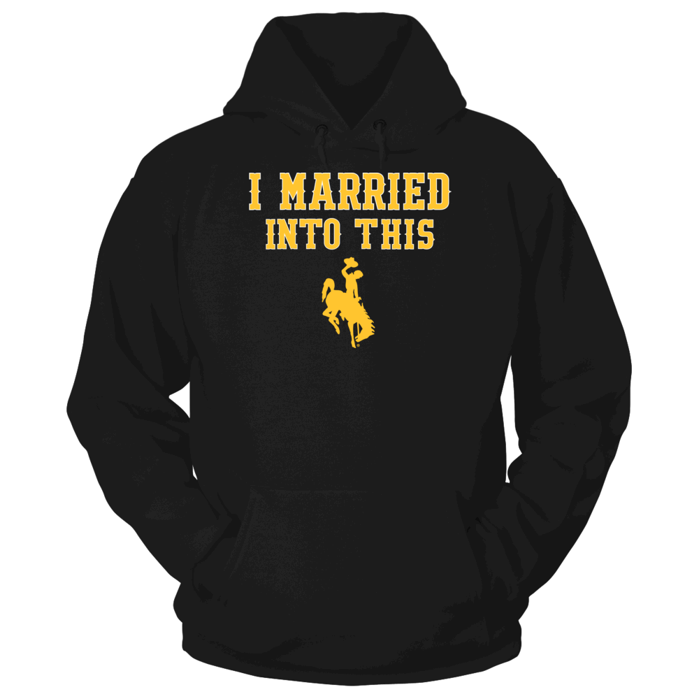 Wyoming Cowboys - I Married Into This (Team Specific Font) Front picture
