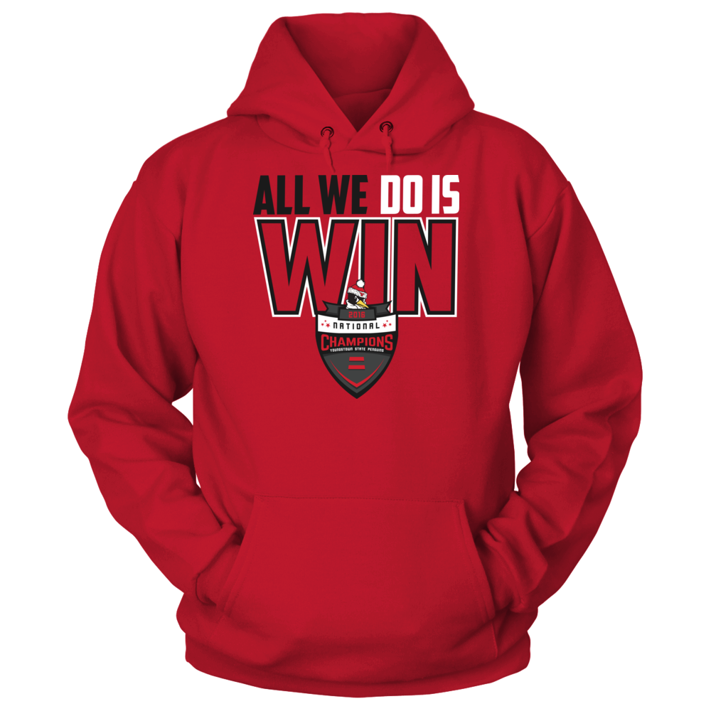 Youngstown State Penguins Youngstown State Penguins - All We Do Is Win 2016 Champions FanPrint